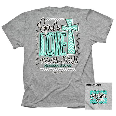 God love never fails Christian shirt