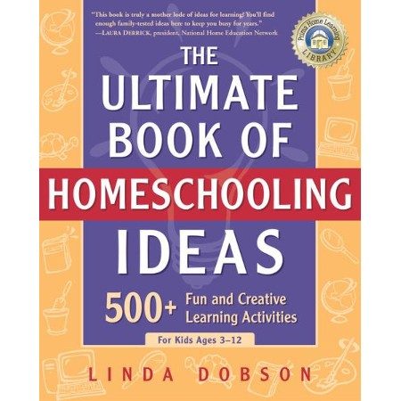 The ultimate book of homeschool ideas